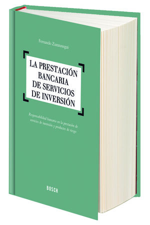 LA PRESTACIÓN BANCARIA DE SERVICIOS DE INVERSIÓN