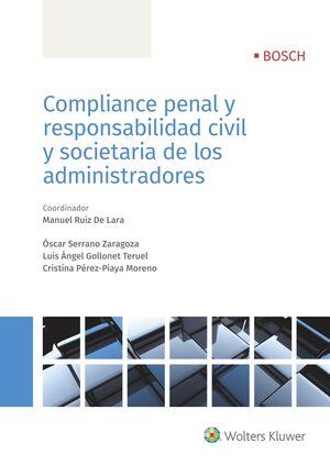 COMPLIANCE PENAL Y RESPONSABILIDAD CIVIL Y SOCIETARIA DE LOS ADMINISTRADORES