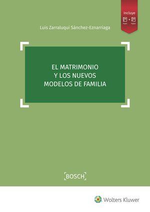 EL MATRIMONIO Y LOS NUEVOS MODELOS DE FAMILIA
