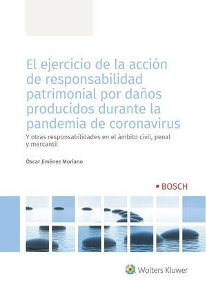 EL EJERCICIO DE LA ACCIÓN DE RESPONSABILIDAD PATRIMONIAL POR DAÑOS PRODUCIDOS  D