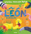 LEON REMOLON, EL (INCREIBLE DIVERSION POP-UP)