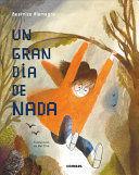 GRAN DIA DE NADA, UN