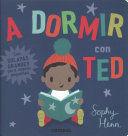 A DORMIR CON TED (CON SOLAPAS)