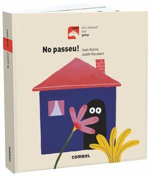 NO PASSEU!