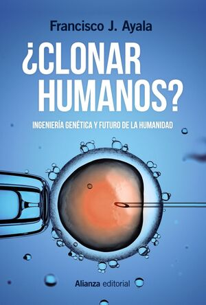 ¿CLONAR HUMANOS?
