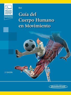 GUÍA DEL CUERPO HUMANO EN MOVIMIENTO (E-BOOK)