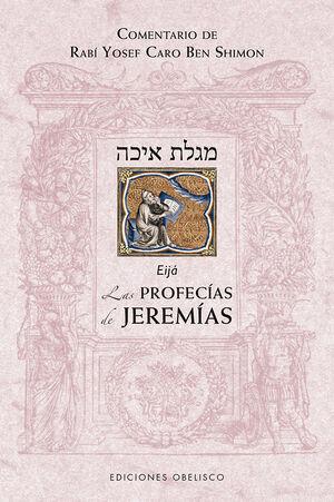 LAS PROFECÍAS DE JEREMÍAS