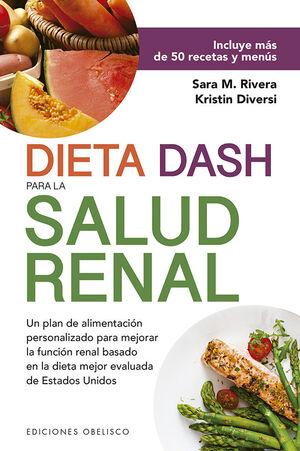 DIETA DASH PARA LA SALUD RENAL
