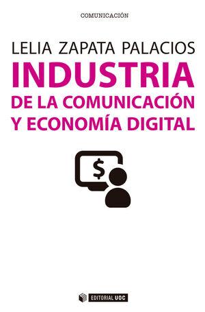 INDUSTRIA DE LA COMUNICACION Y ECONOMIA DIGITAL