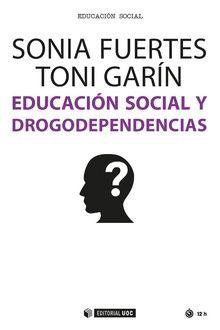 EDUCACION SOCIAL Y DROGODEPENDIENCIAS