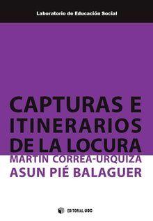 CAPTURAS E ITINERARIOS DE LA LOCURA