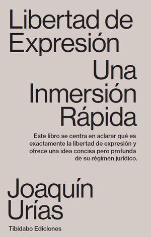 LIBERTAD DE EXPRESION. UNA INMERSION RAPIDA