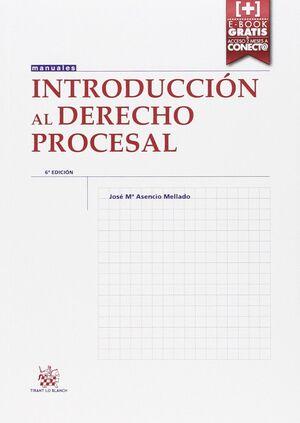 INTRODUCCIÓN AL DERECHO PROCESAL 6ª EDICIÓN 2015
