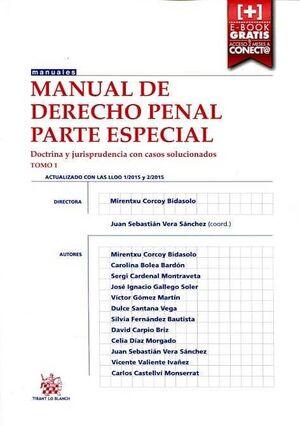 MANUAL DE DERECHO PENAL PARTE ESPECIAL TOMO 1 DOCTRINA Y JURISPRUDENCIA CON CASO