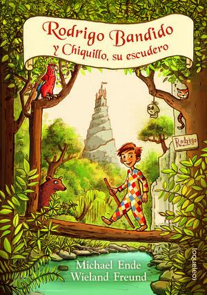 RODRIGO BANDIDO Y CHIQUILLO, SU ESCUERO