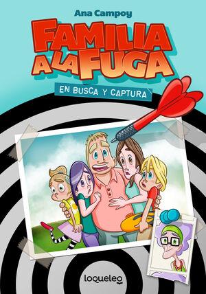 FAMILIA A LA FUGA 1. EN BUSCA Y CAPTURA