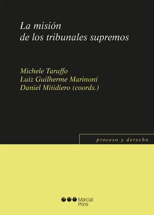 LA MISIÓN DE LOS TRIBUNALES SUPREMOS