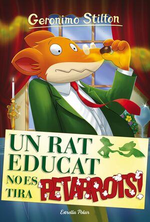 UN RAT EDUCAT NO ES TIRA PETARROTS