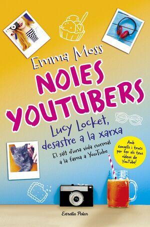NOIES YOUTUBERS. LUCY LOCKET, DESASTRE A LA XARXA