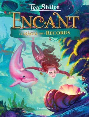 ENCANT. LA MÀGIA DELS RECORDS
