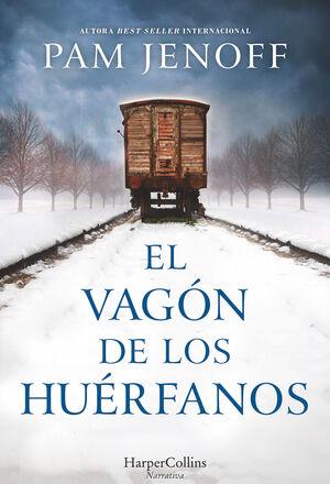 EL VAGÓN DE LOS HUÉRFANOS