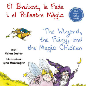 EL BRUIXOT, LA FADA I EL POLLASTRE MÀGIC - THE WIZARD, THE FAIRY, AND THE MAGIC