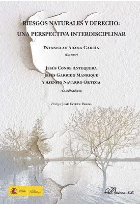 RIESGOS NATURALES Y DERECHO: UNA PERSPECTIVA INTERDISCIPLINAR