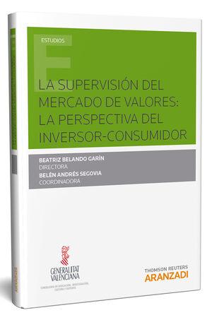 LA SUPERVISIÓN DEL MERCADO DE VALORES: LA PERSPECTIVA DEL INVERSOR-CONSUMIDOR