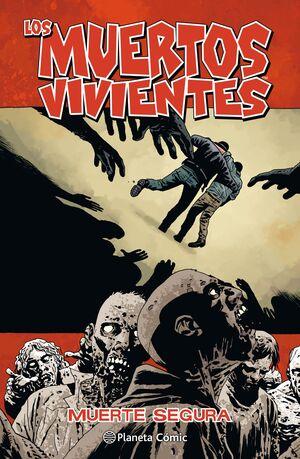 LOS MUERTOS VIVIENTES Nº 28/32