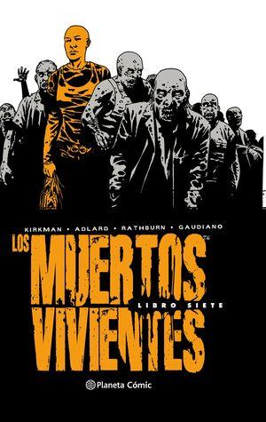 LOS MUERTOS VIVIENTES (EDICIÓN INTEGRAL) Nº 07/08