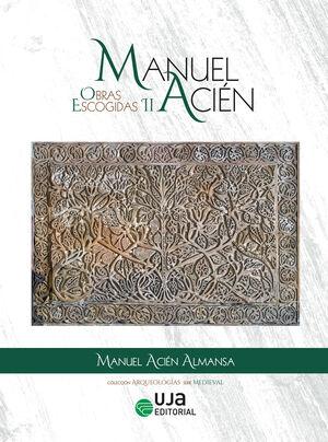 MANUEL ACIÉN. OBRAS ESCOGIDAS II