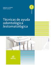 TÉCNICAS DE AYUDA ODONTOLÓGICA/ESTOMATOLÓGICA