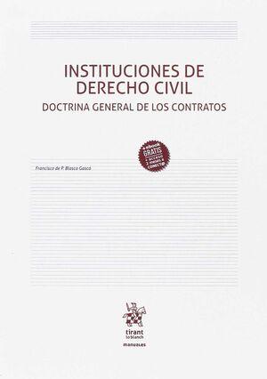 INSTITUCIONES DE DERECHO CIVIL. DOCTRINA GENERAL DE LOS CONTRATOS