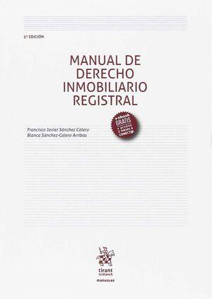 MANUAL DE DERECHO INMOBILIARIO REGISTRAL 5ª EDICIÓN 2017