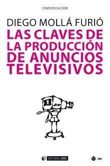 LAS CLAVES DE LA PRODUCCIÓN DE ANUNCIOS TELEVISIVOS