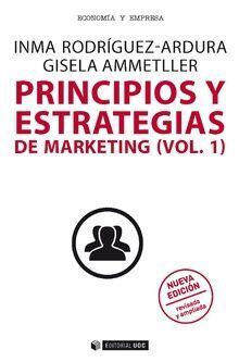 PRINCIPIOS Y ESTRATEGIAS DE MARKETING (VOL. 1)