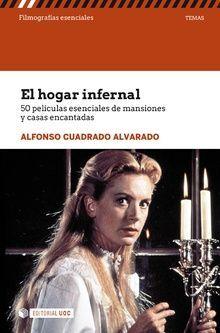 EL HOGAR INFERNAL.50 PELÍCULAS ESENCIALES DE MANSIONES Y CASAS ENCANTADAS