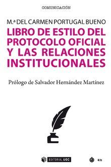 LIBRO DE ESTILO DEL PROTOCOLO OFICIAL Y LAS RELACI