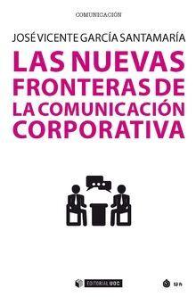 LAS NUEVAS FRONTERAS DE LA COMUNICACIÓN CORPORATIVA