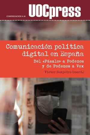 COMUNICACION POLITICA DIGITAL EN ESPAÑA