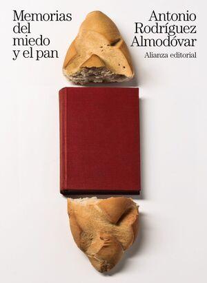 MEMORIAS DEL MIEDO Y EL PAN