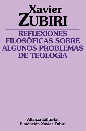 REFLEXIONES FILOSÓFICAS SOBRE ALGUNOS PROBLEMAS DE LA TEOLOGÍA