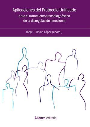 APLICACIONES DEL PROTOCOLO UNIFICADO PARA EL TRATAMIENTO TRANSDIAGNÓSTICO DE LA