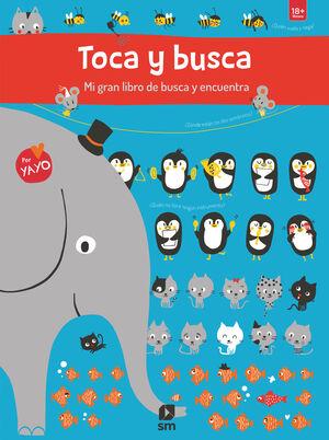TOCA Y BUSCA MI GRAN LIBRO DE BUSCA Y ENCUENTRA