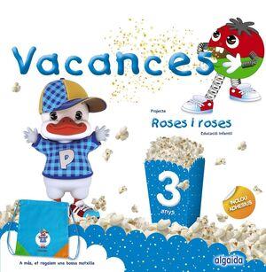 ROSES I ROSES 3 ANYS. VACANCES