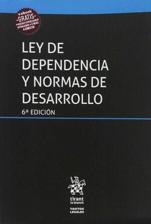 LEY DE DEPENDENCIA Y NORMAS DE DESARROLLO