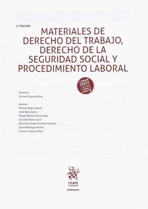 MATERIALES DE DERECHO DEL TRABAJO DERECHO DE LA SEGURIDAD SOCIAL Y PROCEDIMIENTO LABORAL 4 ED