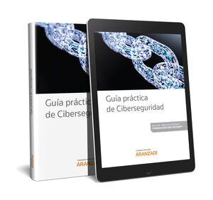 GUÍA PRÁCTICA DE CIBERSEGURIDAD (PAPEL+E-BOOK)