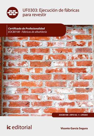 EJECUCIÓN DE FÁBRICAS PARA REVESTIR. EOCB0108 - FÁBRICAS DE ALBAÑILERÍA
