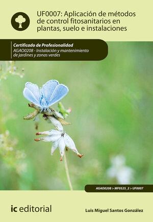 APLICACION DE METODOS DE CONTROL FITOSANITARIOS EN PLANTAS, SUELO